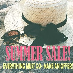 Other - SUMMER SALE!!!! Everything needs to go!